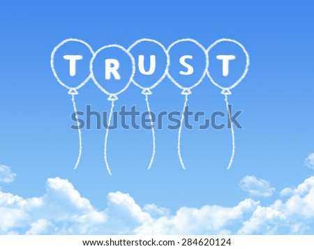 Cloud shaped as trust Message - stock photo