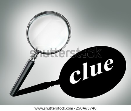 clue word mystery concept with magnifying glass and shadow - stock photo