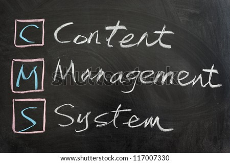 CMS,Content management system, written on the chalkboard