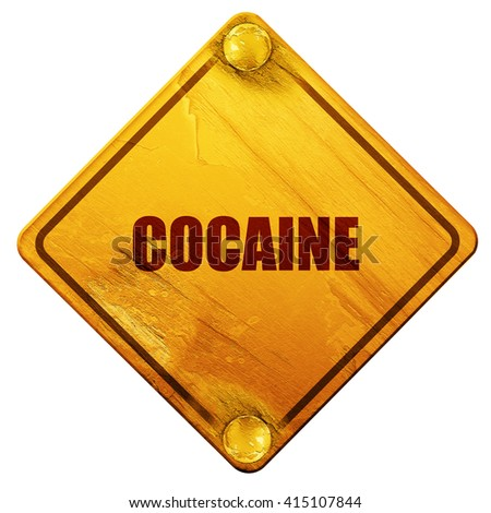 cocaine, 3D rendering, isolated grunge yellow road sign - stock photo
