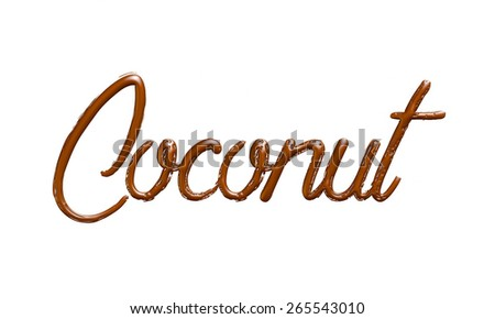 Coconut, modern-style inscription, can be used as a label for something tasty and delicious, stylish illustration isolated on white background