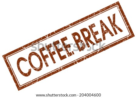 Coffee break brown square grungy stamp isolated on white background - stock photo