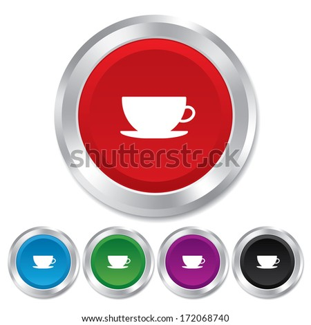Coffee cup sign icon. Coffee button. Round metallic buttons.