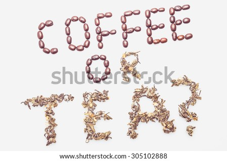 Coffee or tea words on a white background. - stock photo