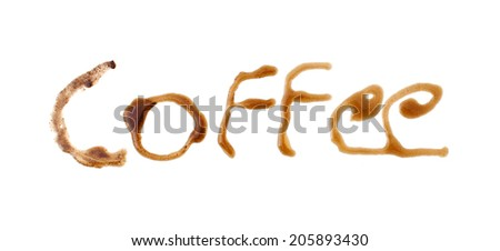 Coffee spelled with coffee drink. - stock photo