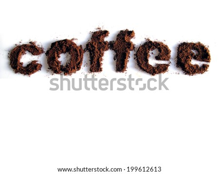 Coffee written with coffee