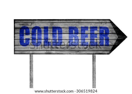 Cold Beer wooden sign isolated on white - stock photo