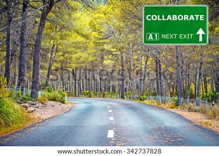 COLLABORATE road sign against clear blue sky - stock photo