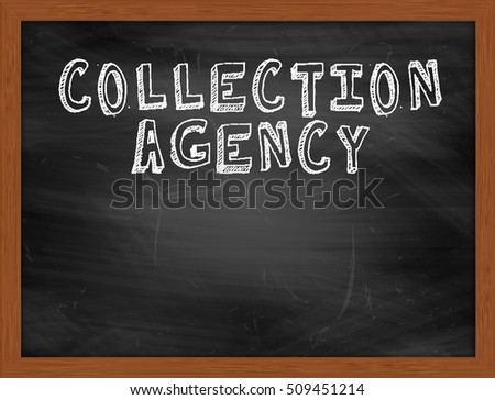 collection agency handwritten chalk text on black chalkboard collection agent jobs - Collection Agent Jobs