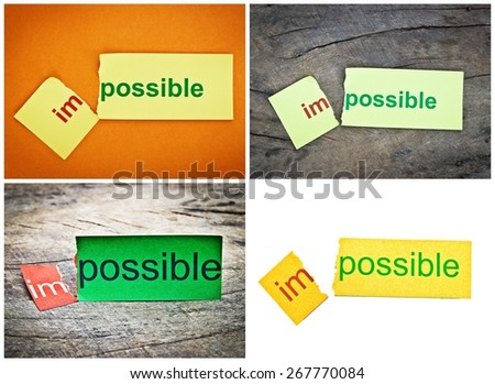 Collection of business photo. Changing word impossible transformed to possible. Conceptual of successfully overcoming problems. - stock photo