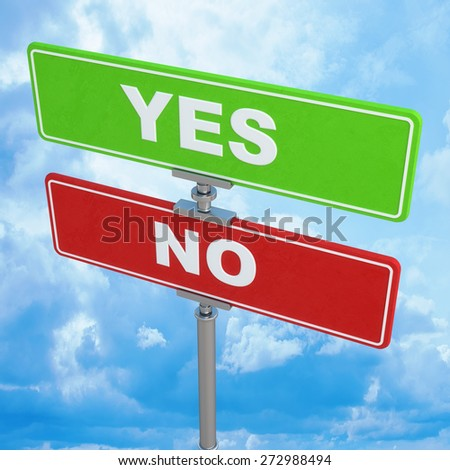color traffic signs with an inscription (Yes No ) against the blue sky High resolution 3d - stock photo