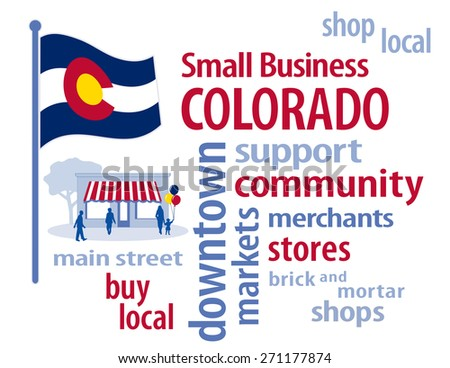 Colorado Small Business, red, white, blue and gold Colorado state flag of the United States of America, word cloud, shop at local, community, neighborhood, main street businesses and markets.  - stock photo