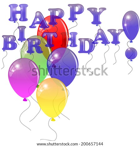 Colored balloons with the words happy birthday isolated on white. Greeting card with birthday.  - stock photo