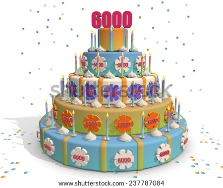 colored cake with number 6000 at the top . Celebrating a birthday , anniversary , winner, or something else. - stock photo