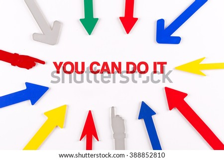 Colorful arrows showing to center with a word YOU CAN DO IT - stock photo