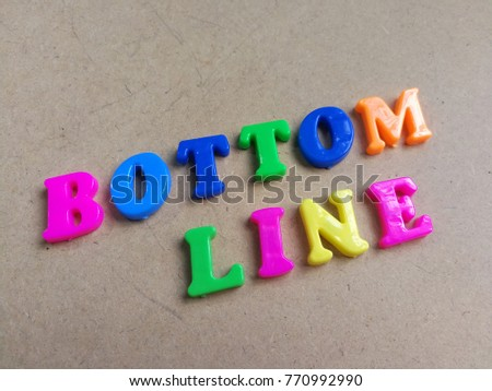 Colorful bottom line word