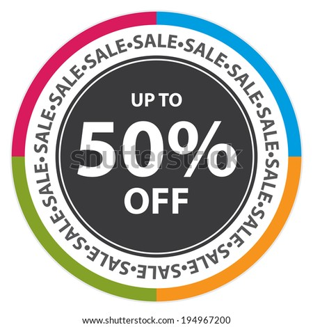 Colorful Circle Sticker, Label or Icon With Sale Up To 50% Off Sign Isolated on White Background - stock photo