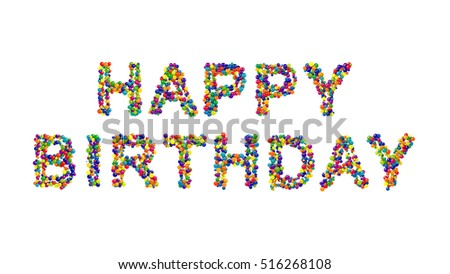 Colorful creative Happy Birthday card design with vivid multicolored text in the colors of the spectrum formed of densely packed balls isolated on white with copy space for your greeting