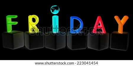 "Colorful 3d letters ""Friday"" on white cubes on a black background"