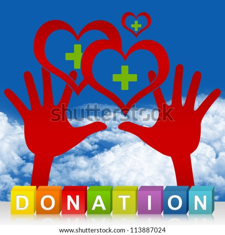 Colorful Donation Cube Box And Two Hands Holding Red Heart With Green Cross Inside For Heart Donation Concept in Blue Sky Background - stock photo