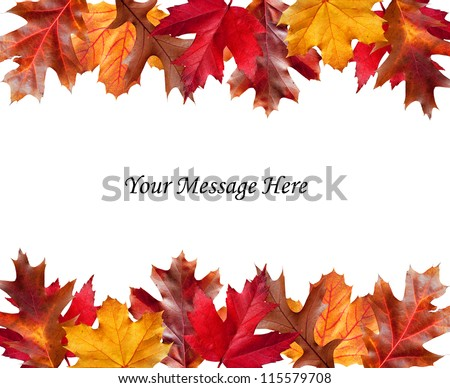 Colorful Fall leaves above and below a message area - stock photo