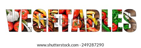 Colorful fresh vegetables inside text on white background - stock photo