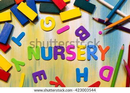 colorful letters, word nursery, concept caring and nursing for children
