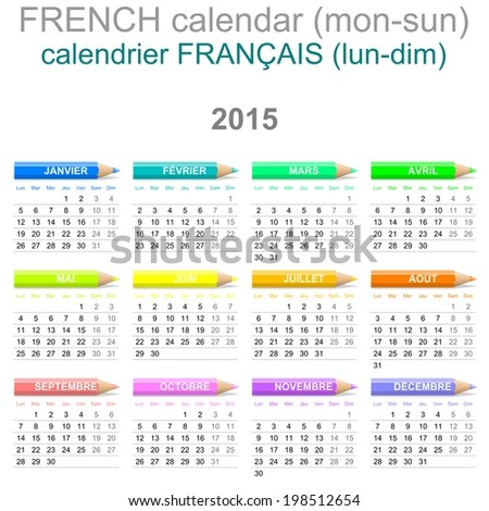 Colorful Monday to Sunday 2015 Calendar with Crayons French Version Illustration - stock photo