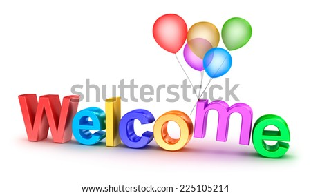 Colorful welcome word with balloons on white background - stock photo