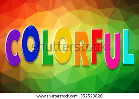 colorful word on colorful low poly background