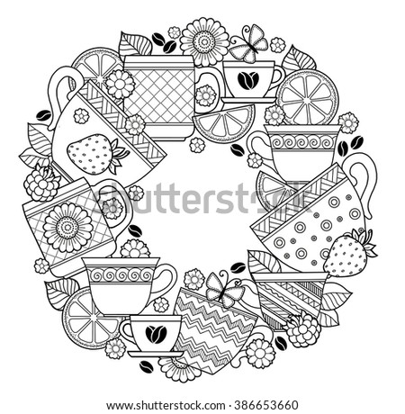 Coloring Pages For Adult Cups Of Tea And CoffeeFlowers Fruits Raster