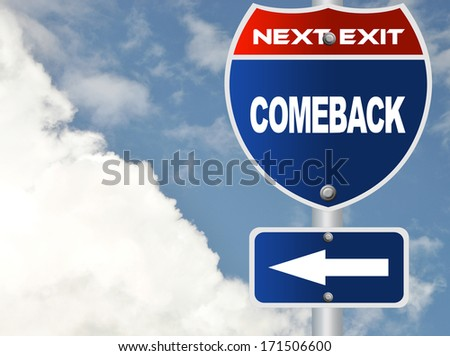 Comeback road sign - stock photo