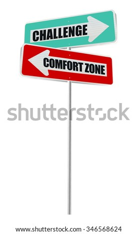 Comfort Zone Challenge Street Sign isolated on white background
