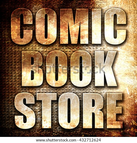 comic book store, 3D rendering, metal text on rust background