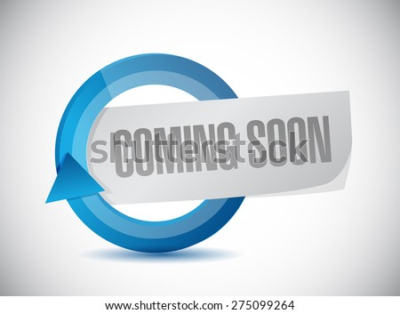 coming soon cycle sign concept illustration design over white background - stock photo