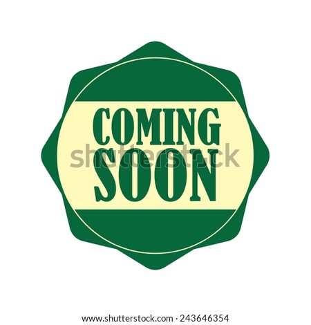 Coming soon green label, Product Badge - icon isolated on white background. - stock photo