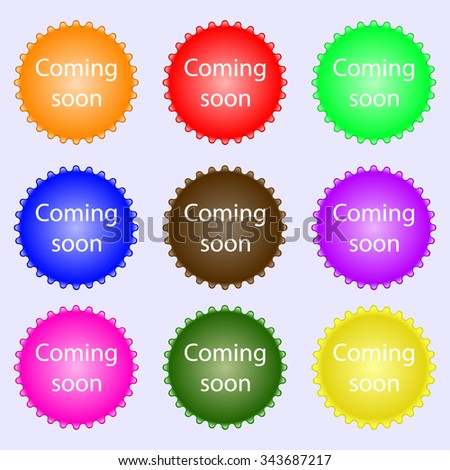 Coming soon sign icon. Promotion announcement symbol. A set of nine different colored labels. illustration