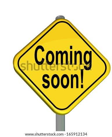coming soon yellow traffic sign - stock photo