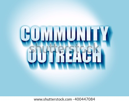Community outreach sign - stock photo