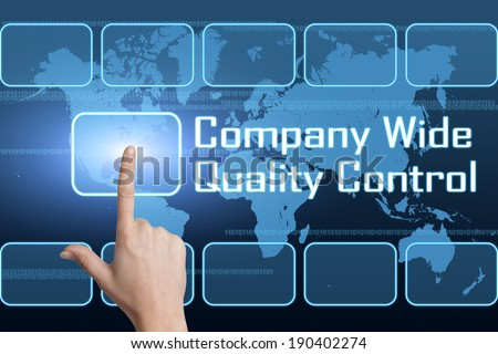 Company Wide Quality Control concept with interface and world map on blue background - stock photo
