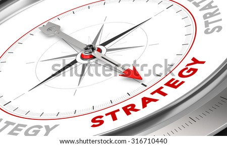 Compass with needle pointing the word strategy. Conceptual illustration for sales strategies management. Business concept. - stock photo