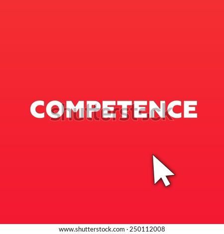 COMPETENCE - stock photo