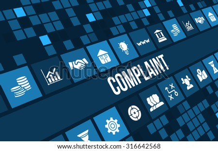 Complaint concept image with business icons and copyspace. - stock photo