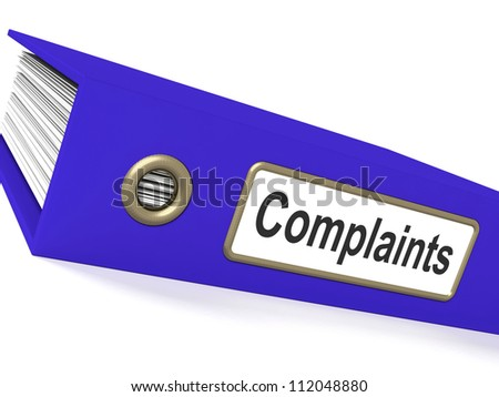 Complaints File Showing Complaint Reports And Records