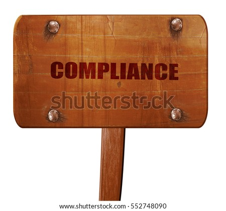compliance, 3D rendering, text on wooden sign