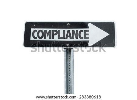 Compliance direction sign isolated on white - stock photo