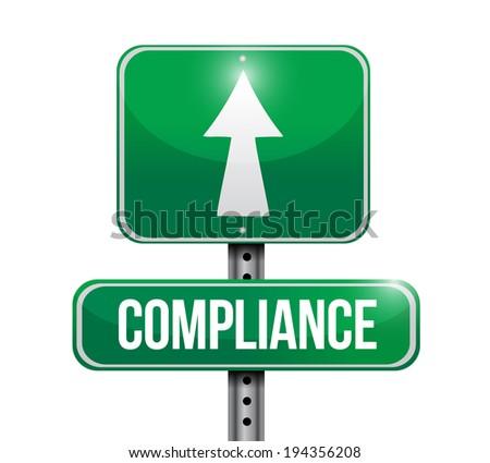 compliance street sign illustration design over white - stock photo