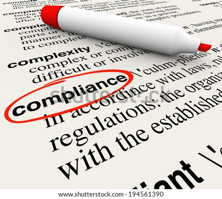 Compliance word circled dictionary definition meaning rules regulations laws - stock photo