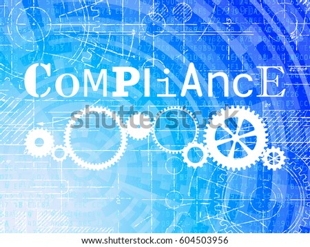 Compliance word on high tech blueprint stock illustration 604503956 compliance word on high tech blueprint and data background malvernweather Gallery