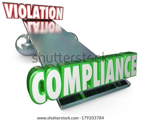 Compliance Word Outweighs Violation Scale See-Saw Follow Rules - stock photo
